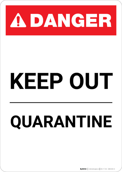 Keep Out - Quarantine - Portrait Wall Sign
