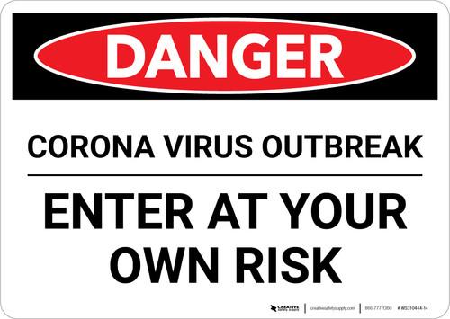 Danger: Corona Virus Outbreak Enter At Own Risk Landscape - Wall Sign