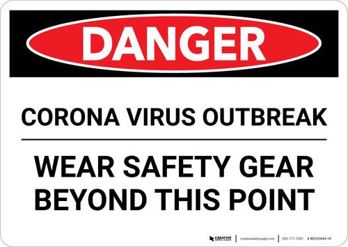 Danger: Corona Virus Outbreak Wear Safety Gear Landscape - Wall Sign