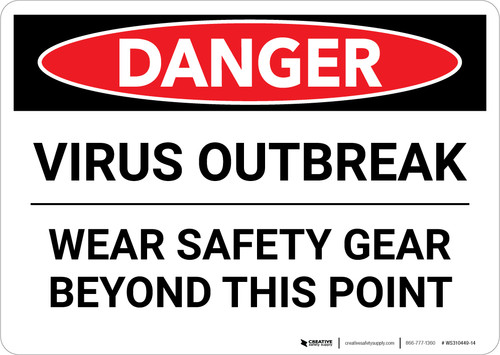 Danger: Virus Outbreak Wear Safety Gear Landscape - Wall Sign