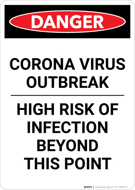 Danger: Corona Virus Outbreak Risk Of Infection Portrait  - Wall Sign