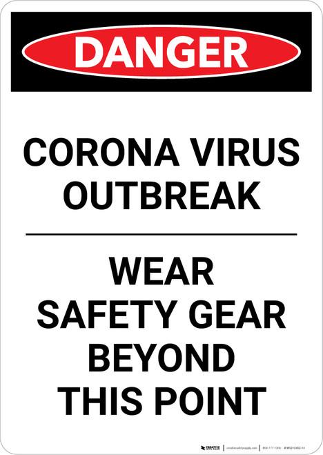 Danger: Corona Virus Outbreak Wear Safety Gear Portrait - Wall Sign