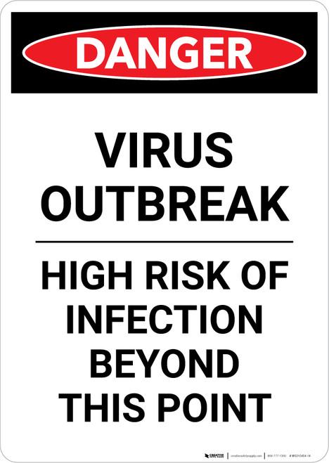 Danger: Virus Outbreak Risk Of Infection Portrait - Wall Sign