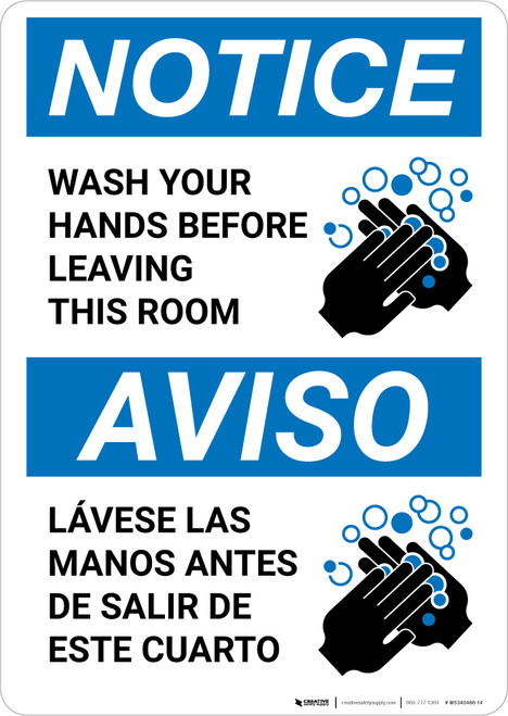 Notice: Wash Your Hands Before Leaving This Room ANSI Bilingual Portrait  - Wall Sign