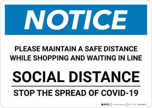 Notice: Please Maintain a Safe Social Distance ANSI Landscape - Wall Sign