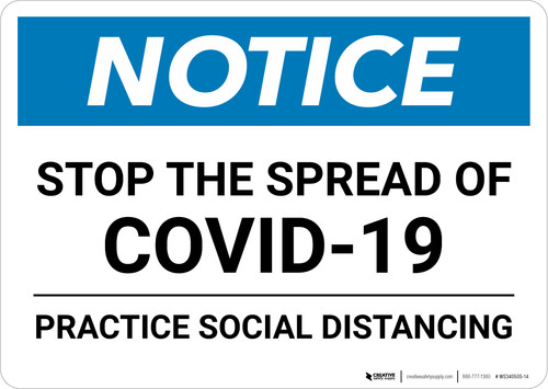 Notice: Stop the Spread Practice Social Distancing ANSI Landscape  - Wall Sign