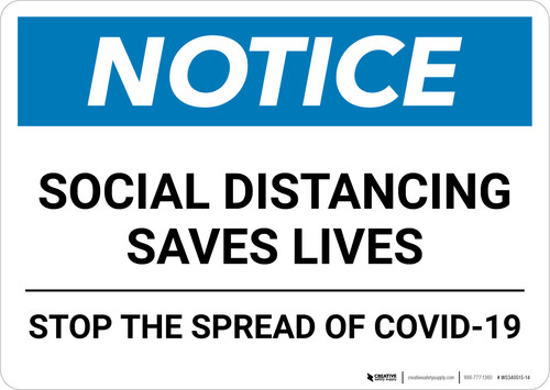 Notice: Social Distancing Saves Lives Stop COVID-19 ANSI Landscape - Wall Sign