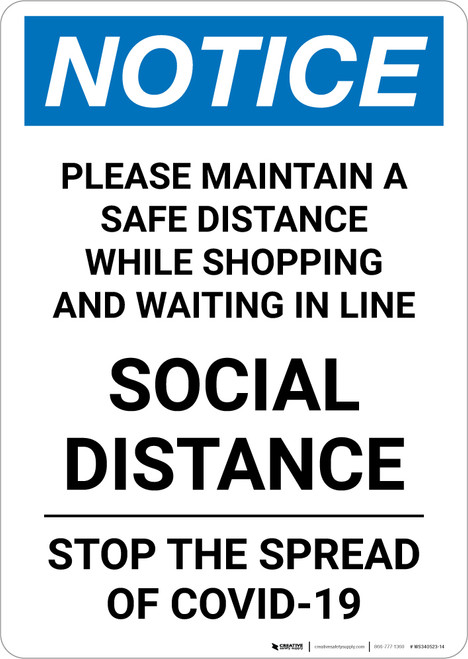 Notice: Please Maintain a Safe Social Distance ANSI Portrait - Wall Sign