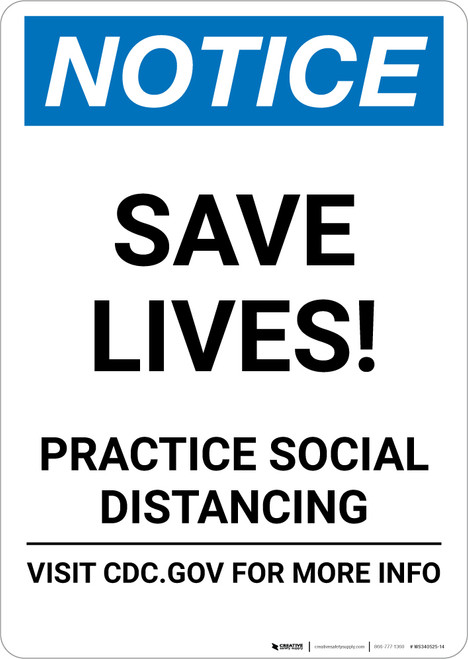 Notice: Save Lives Practice Social Distancing ANSI Portrait - Wall Sign