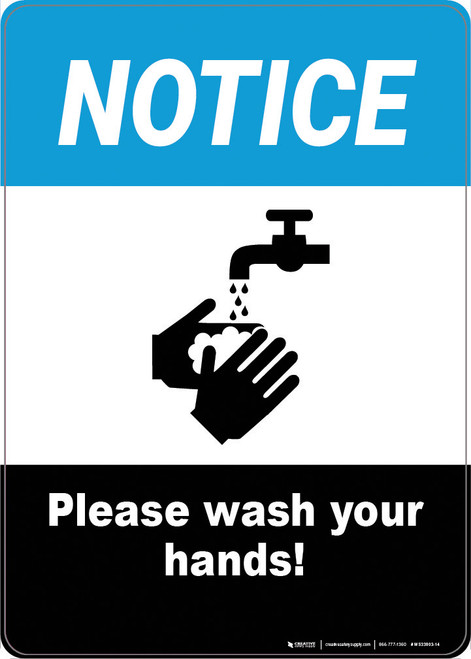 Notice: Please Wash Your Hands - Wall Sign