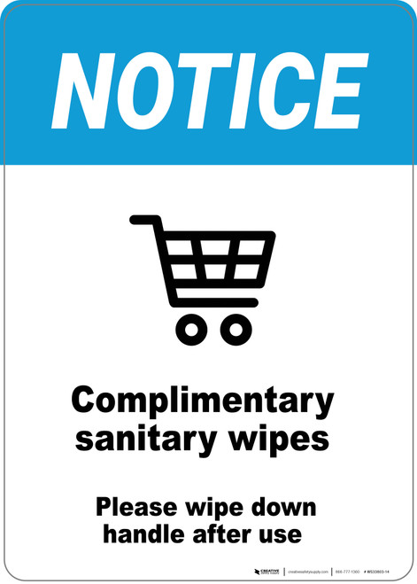 Notice: Complimentary Sanitary Wipess Please Wipe Down Cart After Use - Wall Sign