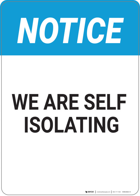 Notice: We Are Self Isolating - Wall Sign