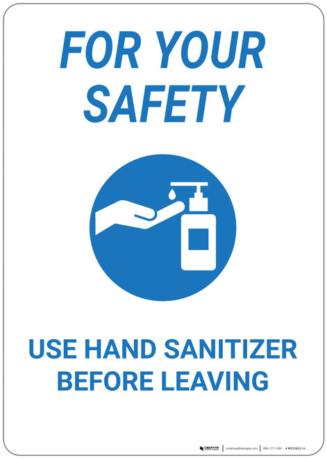 For Your Safety: Use Hand Sanitizer Before Leaving - Wall Sign