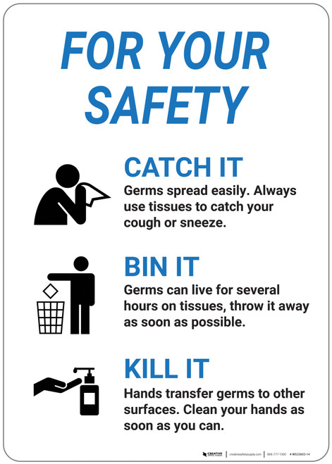 For Your Safety: Catch It Toss It Kill It - Wall Sign