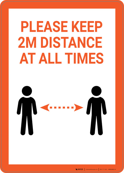 Please Keep 2M Distance At All Times - Wall Sign