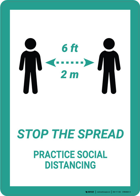 Stop The Spread Practice Social Distancings - Wall Sign