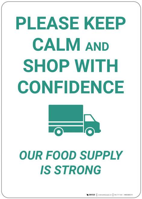 Keep Calm And Shop With Confidence Our Food Supply Is Strong - Wall Sign