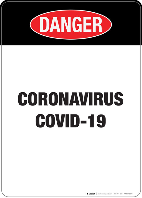 Danger: Coronavirus Covid-19 - Wall Sign