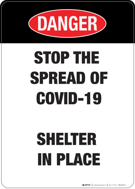 Danger: Covid-19S Shelter In Place - Wall Sign