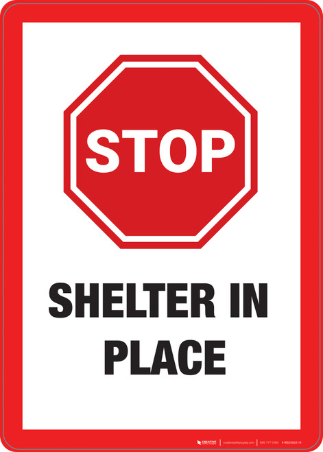 Stop: Shelter In Places  - Wall Sign