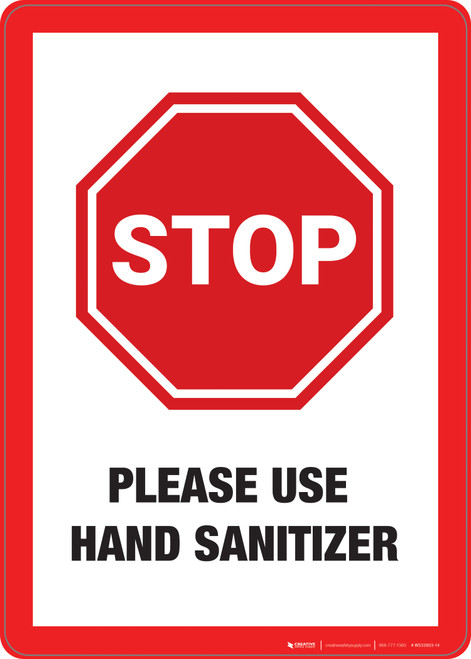 Stop: Please Use Hand Sanitizer - Wall Sign