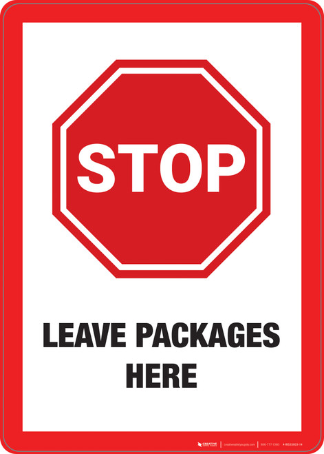 Stop: Leave Packages Here - Wall Sign