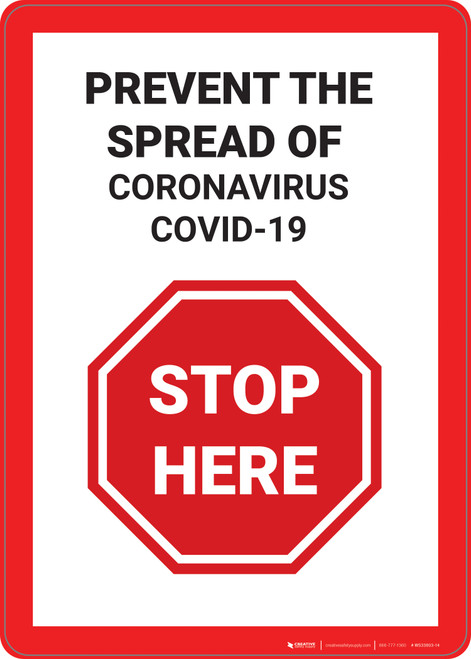 Stop Here: Prevent The Spread Covid-19 - Wall Sign