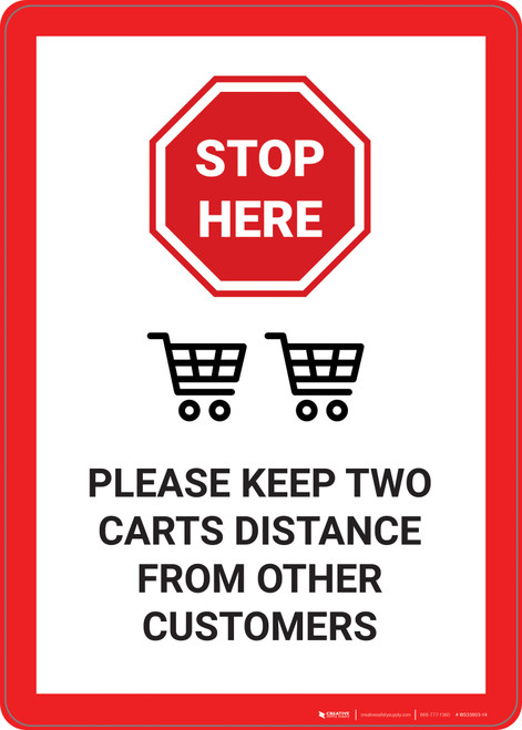 Stop Here: Please Keep 2 Carts Distance From Other Customers - Wall Sign