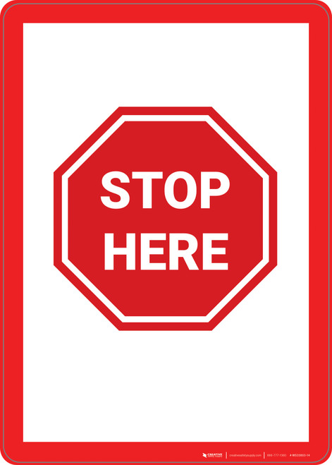 Stop Here - Wall Sign