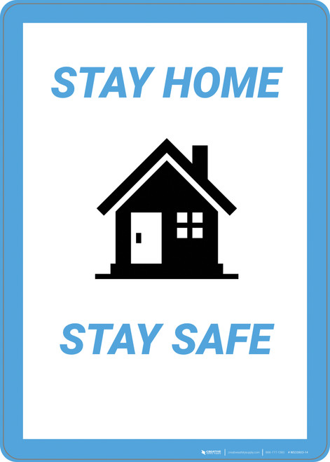 Stay Homes Stay Safe - Wall Sign
