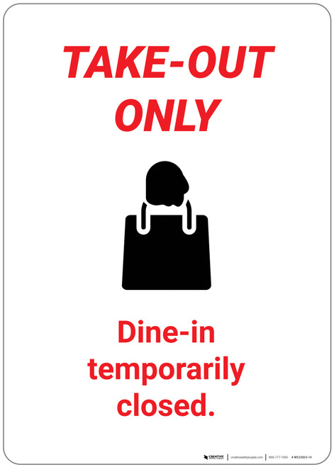 Take Out Only Dine-In Temporarily Closed - Wall Sign