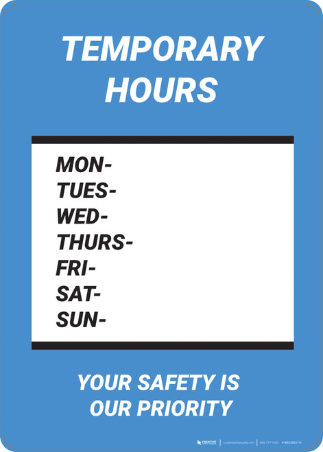 Temporary Hours: Our Safety Is Your Priority - Wall Sign