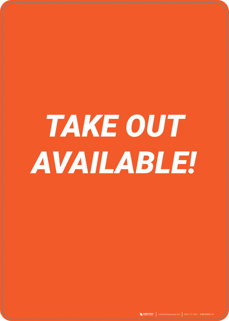 Take Out Available! - Wall Sign