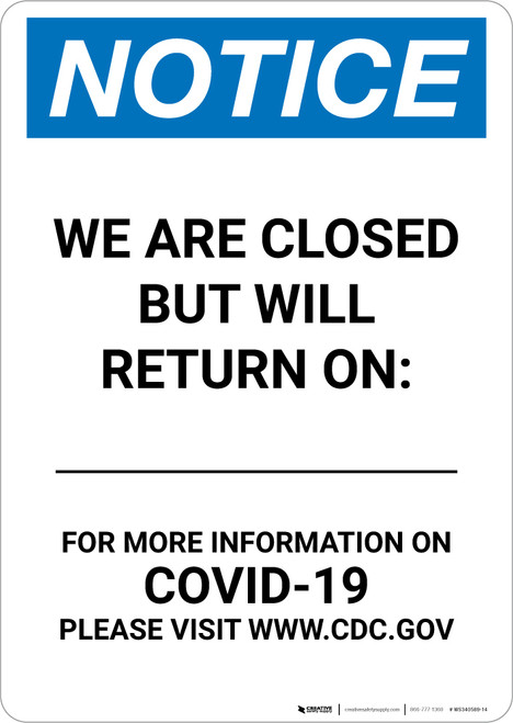 Notice: We Are Closed But Will Return On Date Portrait - Wall Sign
