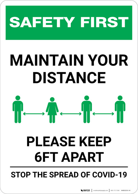 Safety First: Maintain Your Distance - Please Keep 6ft Apart Portrait - Wall Sign