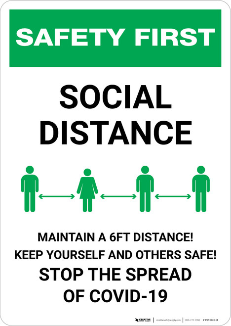 Safety First: Social Distance - Maintain a 6ft Distance! Portrait - Wall Sign