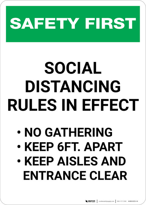 Safety First: Social Distancing Rules in Effect Portrait - Wall Sign