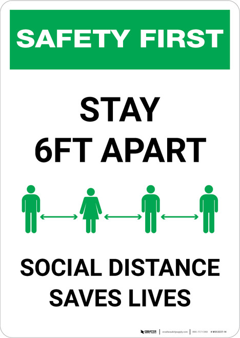 Safety First: Stay 6ft Apart - Social Distance Saves Lives Portrait - Wall Sign