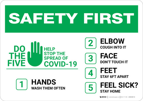 Safety First: Do The 5 Help Stop The Spread of Covid-19  Landscape - Wall Sign