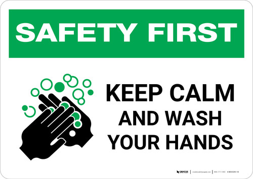 Safety First: Keep Calm And Wash Your Hands Landscape - Wall Sign