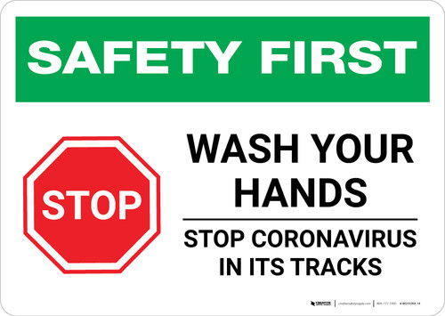 Safety First: STOP - Wash Your Hands - Stop Coronavirus Landscape - Wall Sign