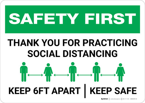 Safety First: Thank You For Practicing Social Distancing - Keep 6Ft Apart Landscape - Wall Sign