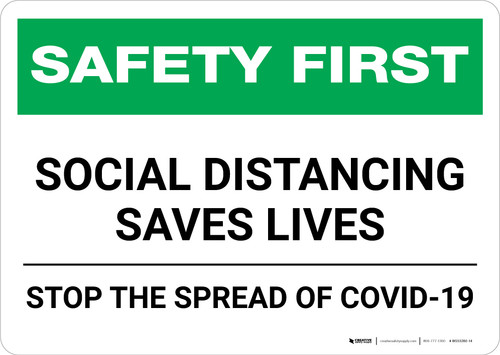 Safety First: Social Distancing Saves Lives - Stop the Spread of Covid-19 Landscape - Wall Sign