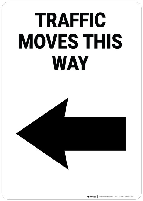 Traffic Moves This Way Left Arrow Portrait - Wall Sign