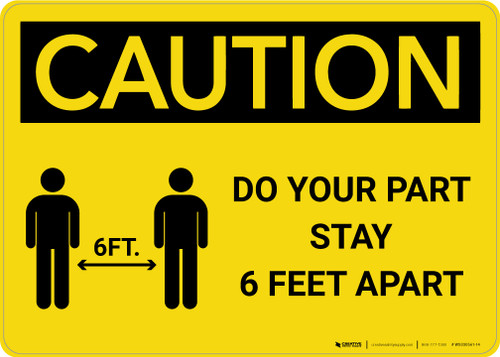 Caution: Do Your Part Stay 6 Feet Apart with Icon Landscape - Wall Sign