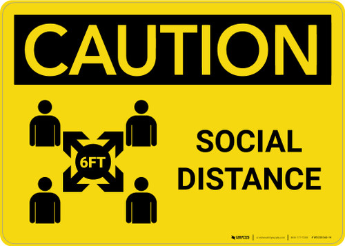 Caution: Social Distance 6 ft with Icon Landscape - Wall Sign