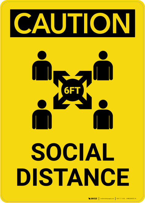 Caution: Social Distance 6 ft with Icon Portrait - Wall Sign