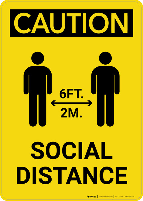 Caution: Social Distance 6 Ft/2m with Icon Portrait - Wall Sign