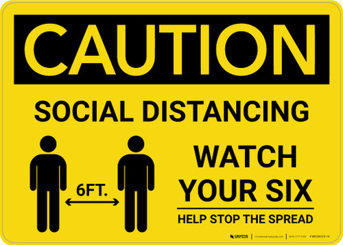 Caution: Social Distancing Watch Your Six with Icon Landscape - Wall Sign