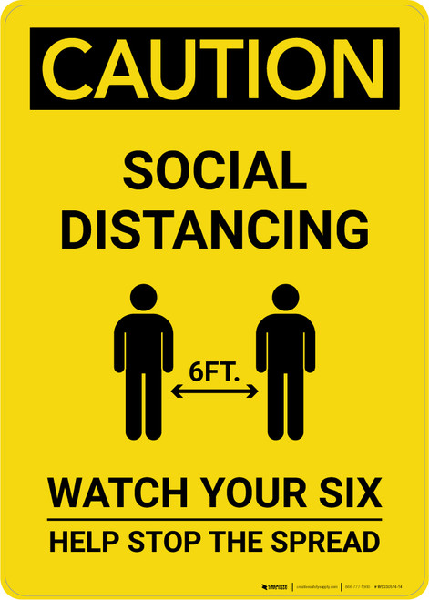Caution: Social Distancing Watch Your Six with Icon Portrait - Wall Sign